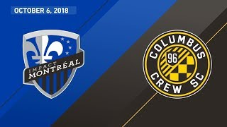 HIGHLIGHTS: Montreal Impact vs. Columbus Crew SC | October 6, 2018