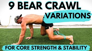 BUILD STRENGTH & STABILITY - 9 BEAR CRAWL VARIATIONS
