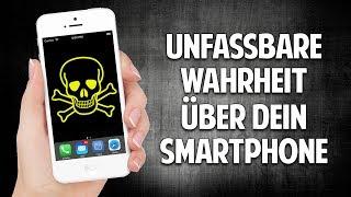 Die unfassbare Wahrheit über Dein Smartphone