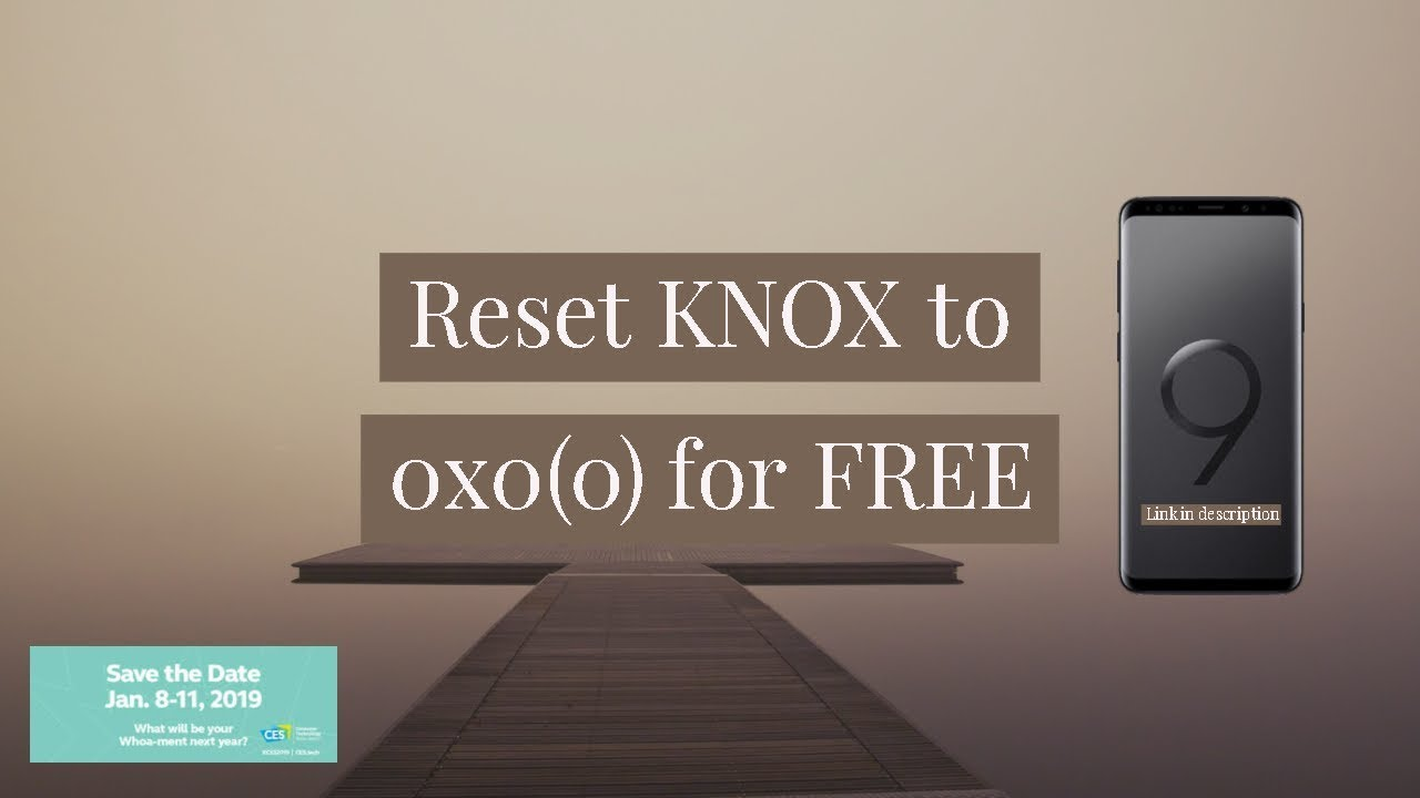KNOX Reset Free - Download Link & How-To
