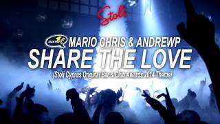 Mario Chris & AndrewP - Share The Love (Radio Edit)