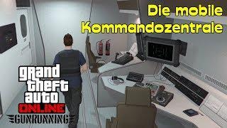 GTA Online - Gunrunning #003 [ Die mobile Kommandozentrale ]