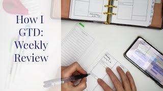 Weekly Review - How I GTD, pt 2 | Kendra Bork