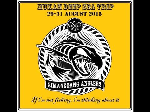 Mukah Deep Sea Fishing Trip 28-30 August 2015 HD