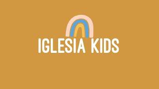 Iglesia Kids en Casa // 04-26-20
