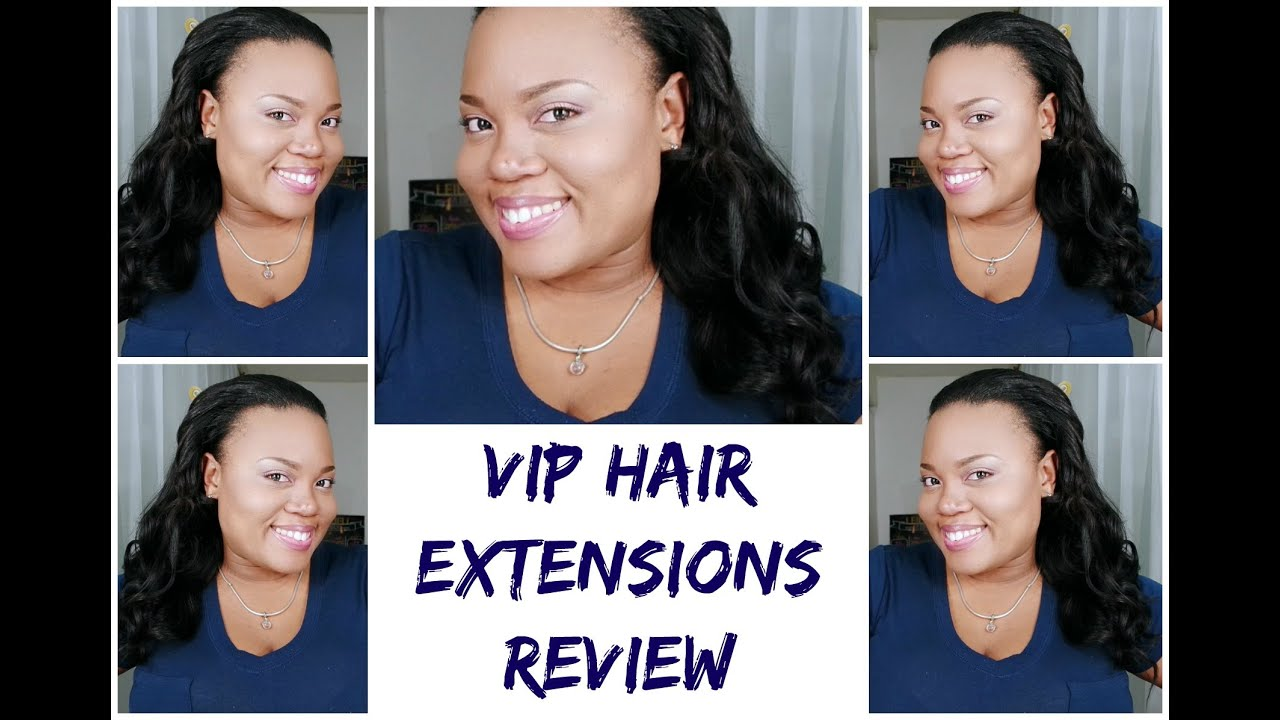 Vip Hair Extensions Review Zindzixo Youtube