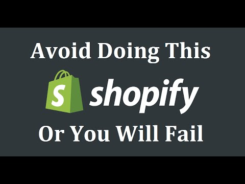 Shopify Training - Avoid These 4 Things Or You Will Fail