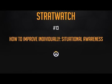 Stratwatch 13 - How to Improve Individually (Part 3: Situational Awareness)