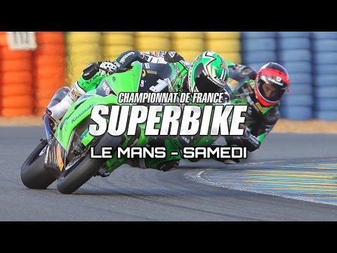 Fsbk : Le Mans - Résumé Samedi
