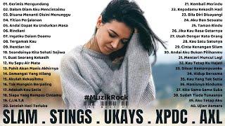Slam, Stings, Ukays, Xpdc, Axl - Lagu Slow Rock Malaysia 90an Terbaik Dan Terpopuler