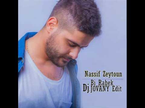 Nassif Zeytoun - Bi Rabbek [ DJ EDIT ]