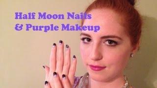 Half Moon Nails & Purple Makeup Look Thumbnail
