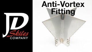 Anti Vortex Fitting Installation