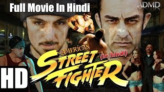 American Street Fighter (2016) Full Movie in Hindi | Hollywood Dubbed Action Film | ADMD