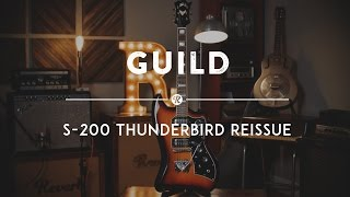 Guild S-200 T-Bird Reissue | Reverb Demo Video
