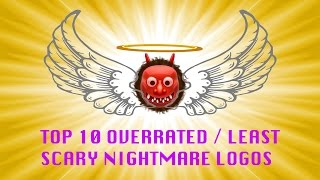Top 10 Overrated / Least Scary Nightmare Logos