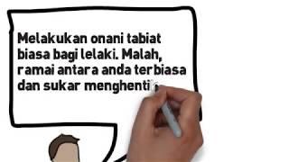 Repeat youtube video Bahaya Onani ( Melancap ) kepada Lelaki