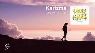 Call Me Karizma Daddy Issues