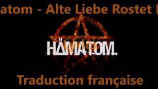 Hämatom - Alte Liebe Rostet Nicht [Lyrics + Traduction Française]