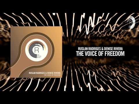 Ruslan Radriges & Denise Rivera - The Voice of Freedom (RNM)