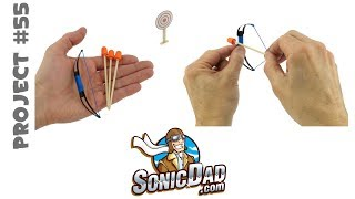 Make a Mini Bow and Arrow: Project # 55: The Sonic Mini Longbow