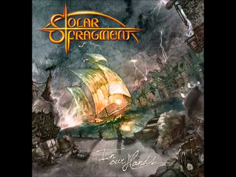 Solar Fragment - In Our Hands (2011) [Full Album]