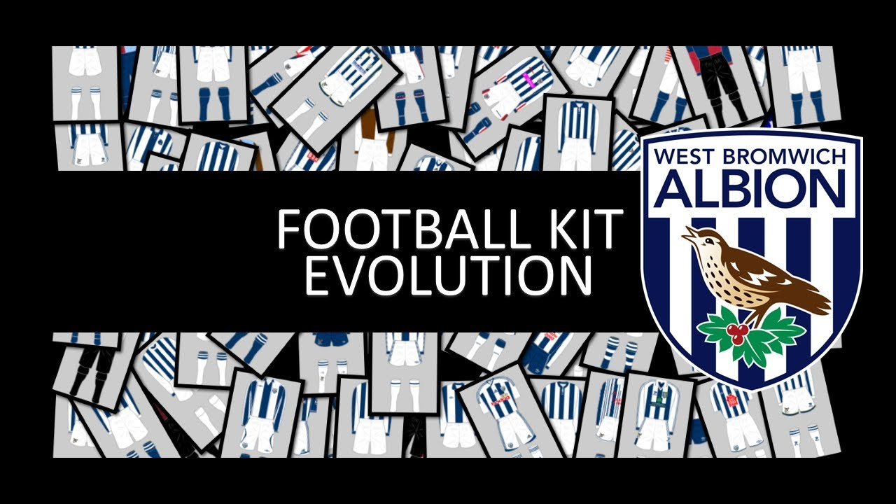 11d4d41c6e History of West Bromwich Albion Football Kit - YouTube