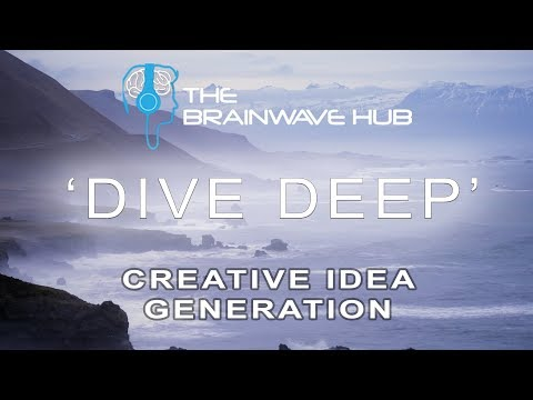 Creative Thinking, Visualisation & Idea Generation  for Art, Writing, Invention (Binaural Beats)