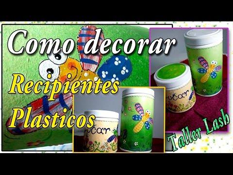 Como decorar recipientes plÁsticos (reciclaje)   youtube