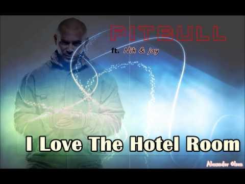 Nik & Jay ft. Pitbull - I Love The Hotel Room (Alexander Olsen Bootleg)