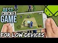 Best cricket game with high graphics for low devices || Under 100 mb||
