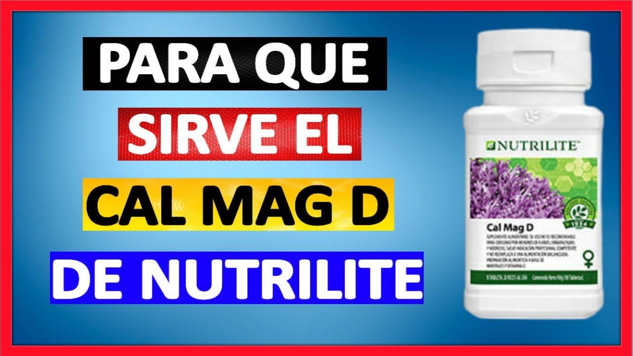 ✅PARA QUE SIRVE EL CAL MAG D DE NUTRILITE 2020