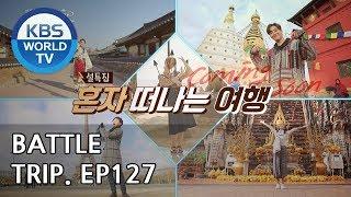 Battle Trip | 배틀트립–Ep127 Trip to Gyeongju, Nepal, Chiang Mai, Paris, & more[ENG/THA/CHN/2019.02.17]