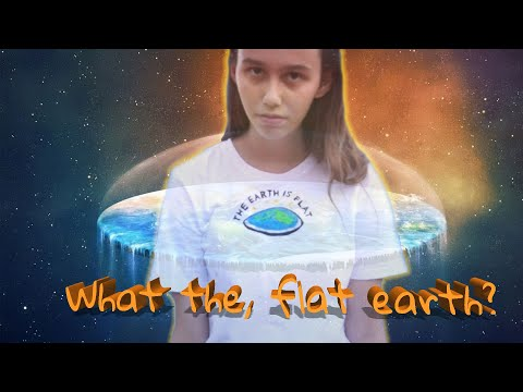 WHAT THE, FLAT EARTH? thumbnail
