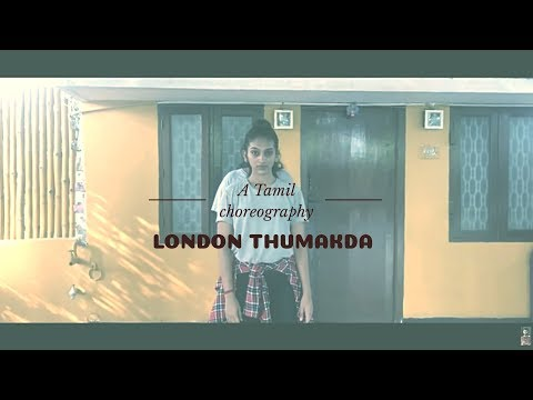 Queen: London Thumakda  | Dance Video | Kangana Ranaut, Raj Kumar Rao | Tamil Choreography