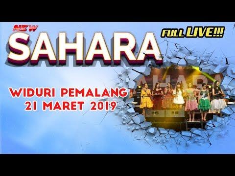 "🔶 FULL LIVE !!! NEW SAHARA - "" Widuri Pemalang, 21 Maret 2019"