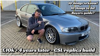 BMW e46 M3 CSL replica build & buyers/ upgrade guide - ** The 4 year story **