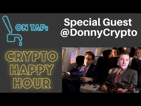 Crypto Happy Hour - Market Selling Off? Hanging with @DonnyC