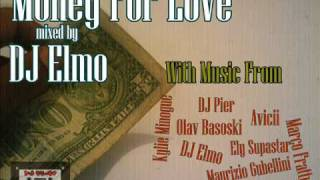 DJ Elmo pres  Money For Love (The Mix)