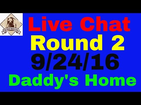 Live Chat Round 2 Daddy's Home