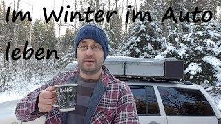 Leben im Auto - Wintertour durch Bayern und Österreich - Teil 1/3