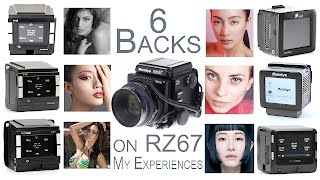 6 Digital Backs on Mamiya RZ67 Pro II - My Experiences