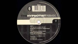 The Hypnotist - The Modern Prometheus (Remix)
