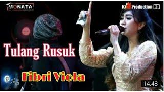 Download Mp3 Tulang Rusuk - Fibri Viola - New Monata Indramayu