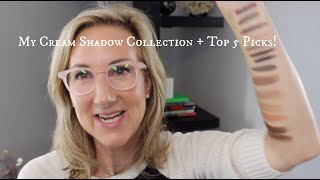 My Cream Eyeshadow Collection + 5 Top Picks for Mature Eyes!