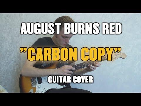 August Burns Red - Carbon Copy (Guitar...