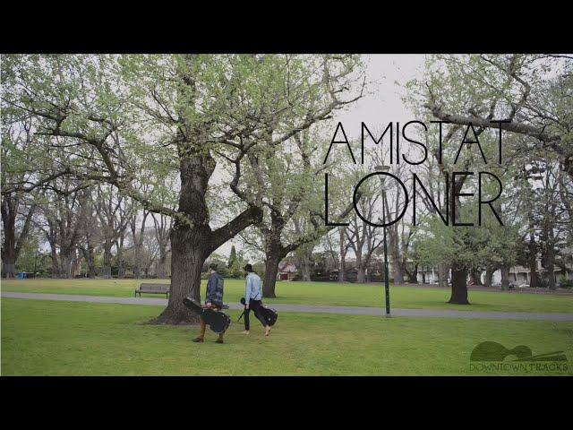 Amistat - Loner