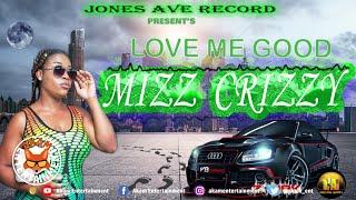 Mizz Crizzy - Love Me Good [Audio Visualizer]