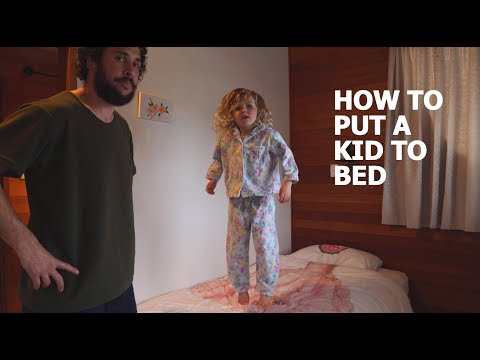 How To Send A Kid To Bed & Stay Out Of It Yourself