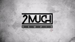 Download 2MUCH - Termina MP3 song and Music Video